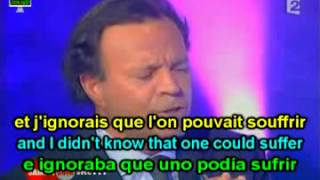 Learn French with Julio Iglesias, Il Faut Toujours un Perdant; Paroles Anglais, Ladies Man