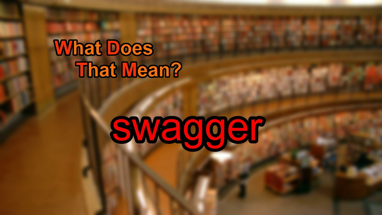 what does swagger