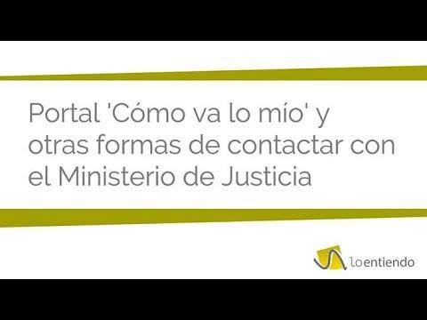 Cómo va lo mio y cómo contactar con el Ministerio de Justicia