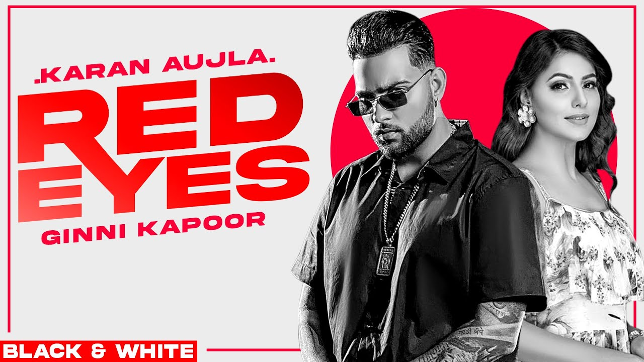 Red Eyes (Official B&W Video)| Karan Aujla Ft Gurlej Akhtar | Proof | Jeona & Jogi | Latest Song2020