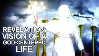 Revelation: Vision of a God-Centered Life - Swedenborg and Life