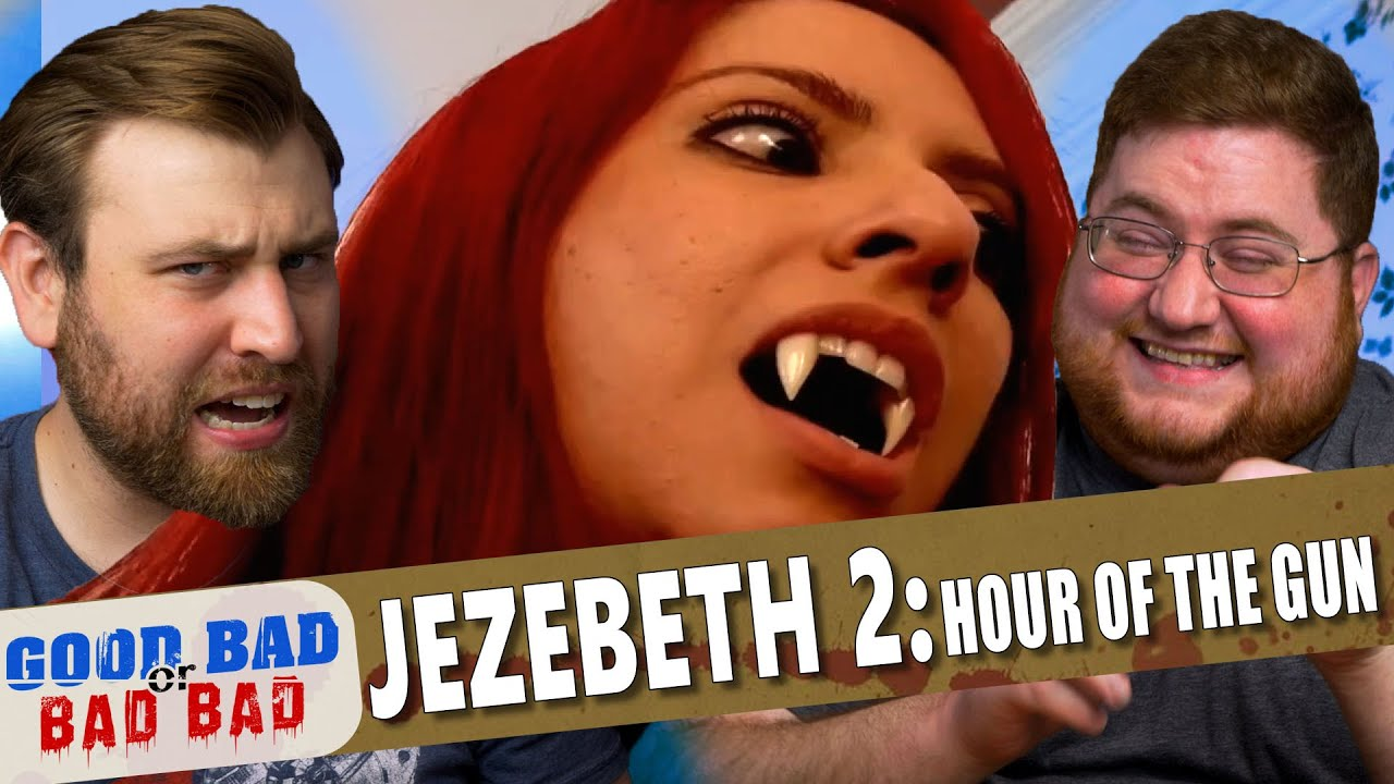 Jezebeth 2: Hour of the Gun - Good Bad or Bad Bad #110