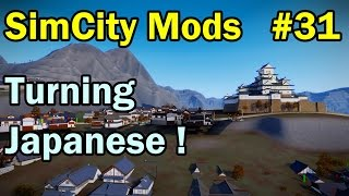 SimCity 5 (2013) Mods #31 ►Turning Japanese! Project Shinjidai by XoXiDe◀ [REVIEW]