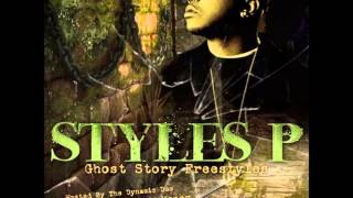 Styles P - Ghost Story (Freestyles) The Lox DJ Focuz & Stretch Money (Full Mixtape Album)