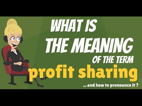 What is PROFIT SHARING? What does PROFIT SHARING mean? PROFIT SHARING meaning & explanation