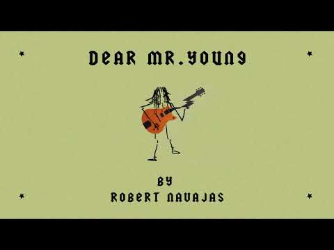 Robert Navajas - Dear Mr. Young (Official Visualizer)