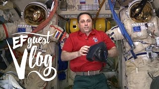 'Guest Vlog from Space' by Anton Shkaplerov from Russia ‒ EF Guest Vlog