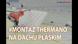 Instrukcja montażu izolacji Thermano na dachu płaskim