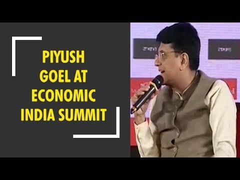 Piyush Goel speak at The Economic India Summit 2018