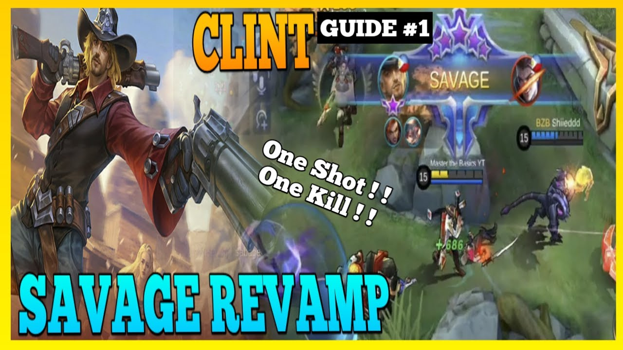 Revamp Clint Can Now Kill You Fast | Master the Basics | Clint Gameplay | MLBB