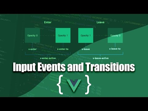 VueJS Tutorial Online | Input Events and Transitions in VueJS