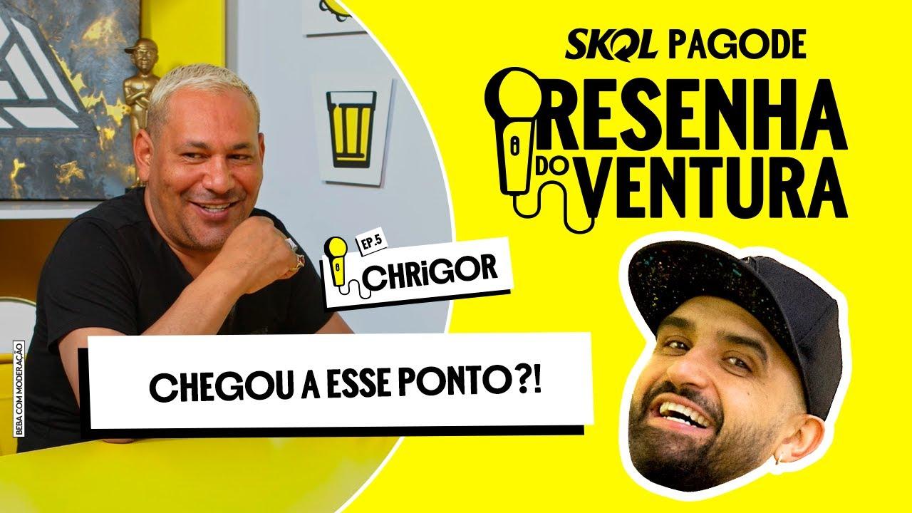 """Download """"CHEGOU A ESSE PONTO?!""""  Resenha do Ventura com Chrigor   Skol Pagode"""