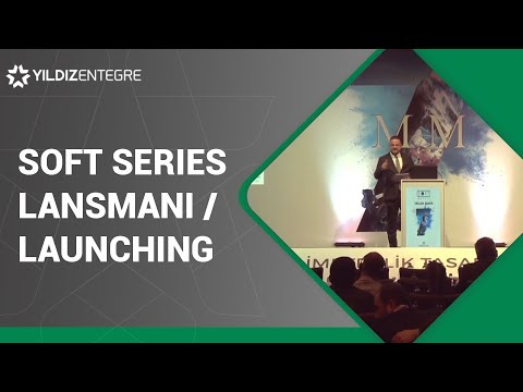 Soft Series Lansmanı (Launching)