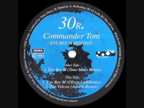 Commander Tom - Eye Bee M (Oliver Lieb Remix) | Noom Records