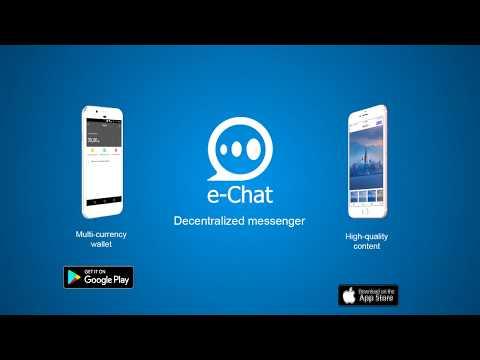 e-Chat ICO - ПЕРВЫЙ ДЕЦЕНТРАЛИЗОВАННЫЙ МЕССЕНДЖЕР