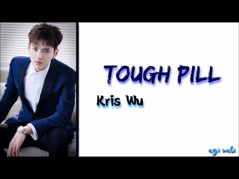 Kris Wu – Tough Pill (Legendado PT/BR)