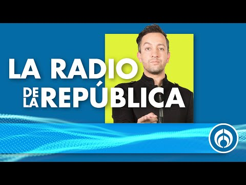 La 4T no tiene clase  | La Radio de la República 30 de agosto