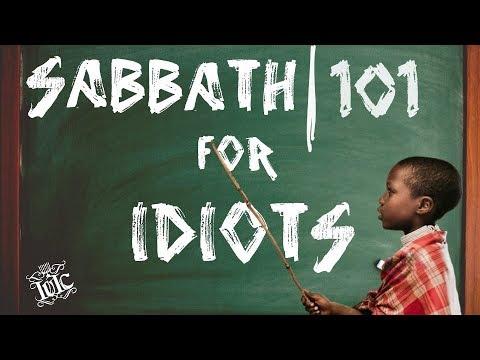 The Israelites: SABBATH 101 FOR IDIOTS