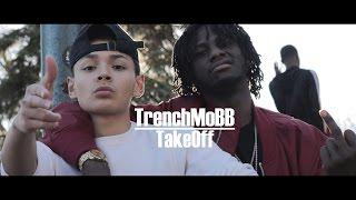 TrenchMoBB - TakeOff