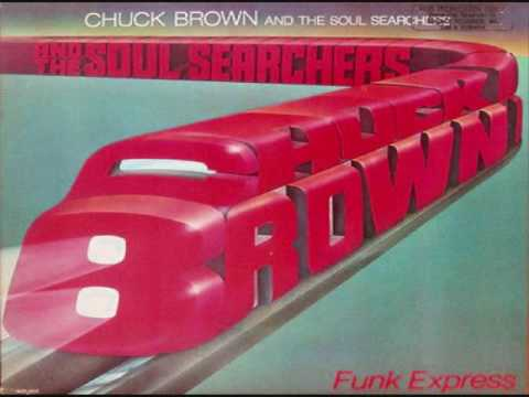 Chuck Brown The Soul Searchers We Need Some Money