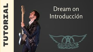 Como Tocar La Introducción de Dream On de Aerosmith en Guitarra Electrica - Tutorial