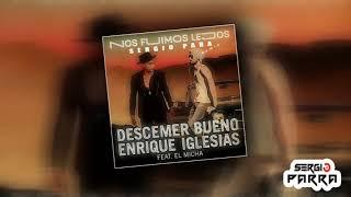 Descemer Bueno Enrique Iglesias - Nos Fuimos Lejos ft. El Micha (Sergio Parra Remix)