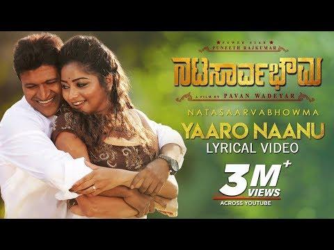Yaaro Naanu Song With Lyrics | Natasaarvabhowma Songs | Puneeth Rajkumar, Rachita Ram | D Imman