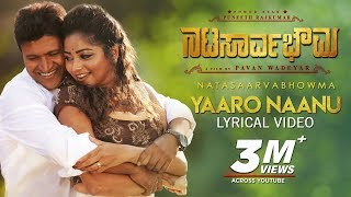 Yaaro Naanu Song with Lyrics | Natasaarvabhowma Songs | Puneeth Rajkumar, Rachita Ram | D Imman