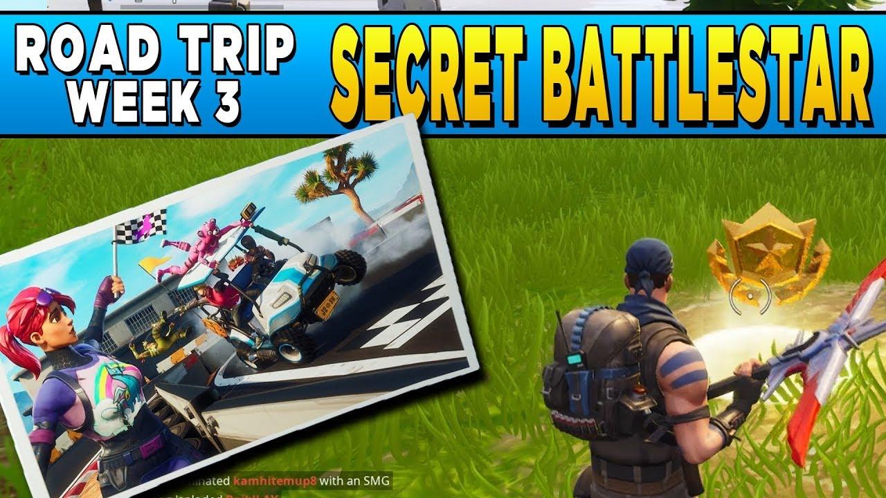 Fortnite Secret Battlestar Road Trip Challenge Week 3 Secret