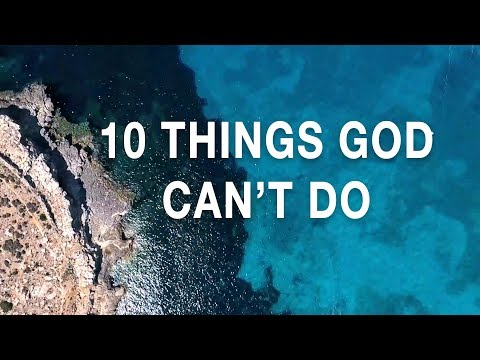 10 Things God Can't Do