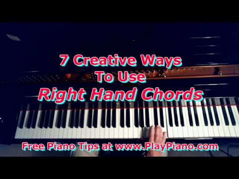 7 Creative Ways To Use Right Hand Chords