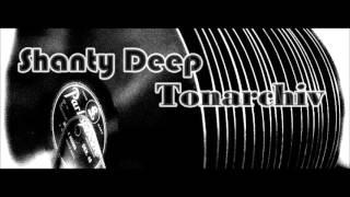 Shanty Deep  - Tonarchiv