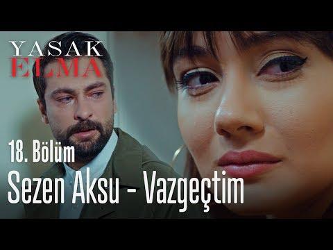 Sezen Aksu - Vazgeçtim - Yasak Elma 18. Bölüm