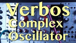The Verbos Complex Oscillator - In Depth | Tutorial