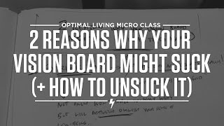 2 Reasons Why Your Vision Board Might Suck (+ How to Unsuck It) Thumbnail