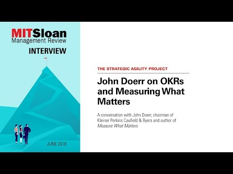 John Doerr on OKRs and Measuring What Matters