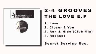 2-4 Grooves - Closer 2 You (The Love e.p.)