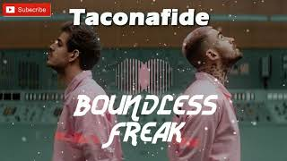 TACONAFIDE & FORXST - Tamagotchi (Boundless Freak Edit)
