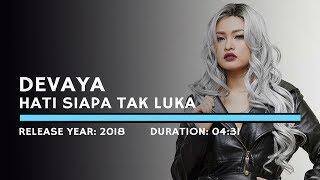Download lagu Devay - Hati Siapa Tak Luka (Lyric)