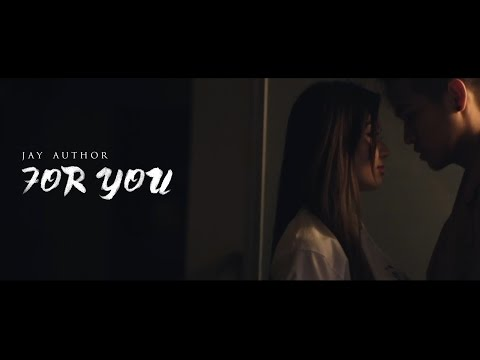 For You - Jay Author (OFFICIAL MUSIC VIDEO)