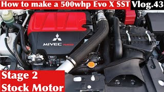 How to: Mitsubishi Evo X SST 500whp Stock Motor