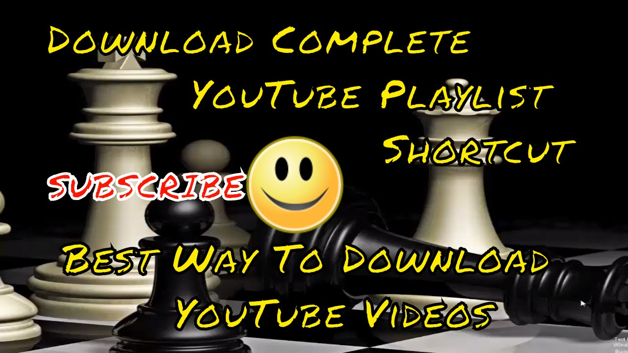 Downloadplete Youtube Playlist Shortcut  Best Way To Download Youtube  Videos