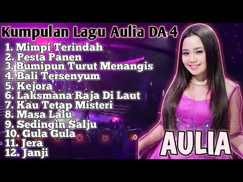 Kumpulan Lagu Aulia DA 4 ( Part 1 ) Full Album