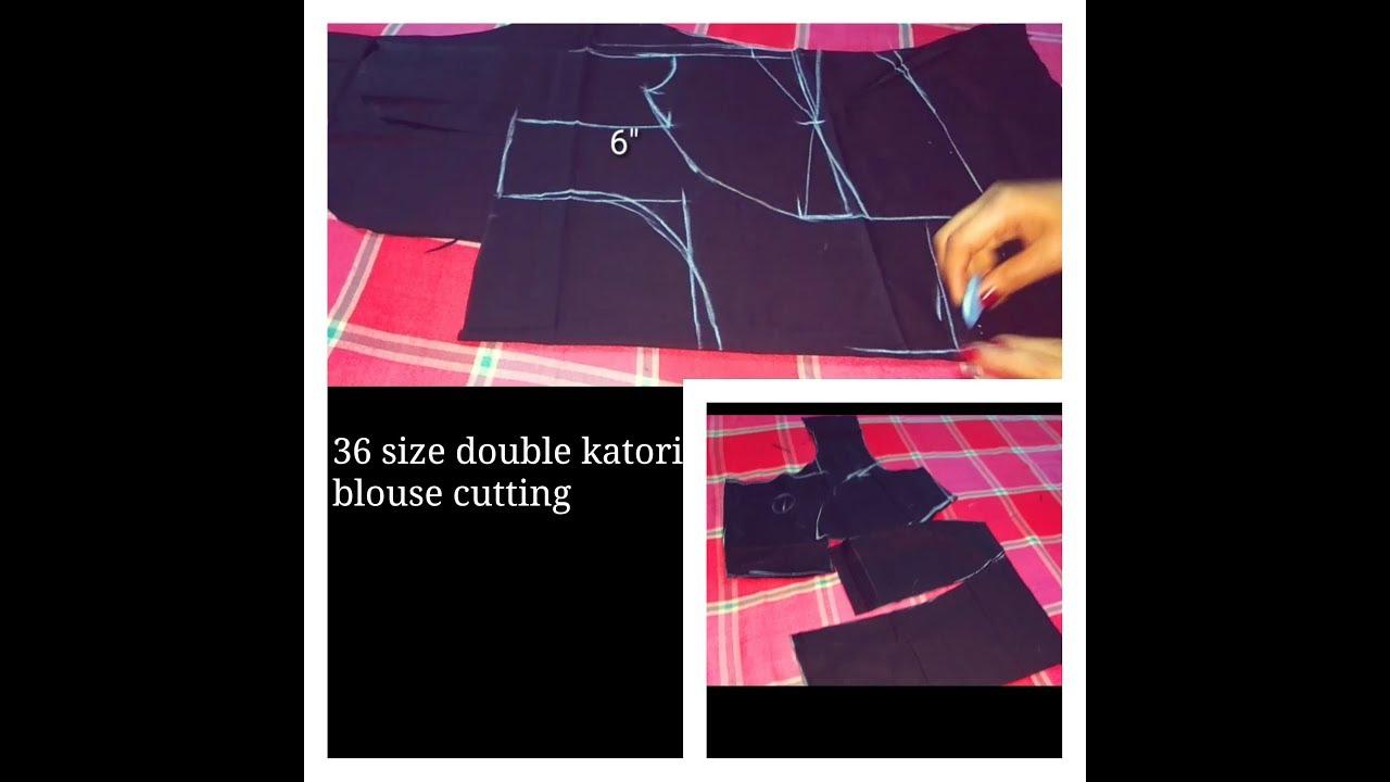 626f2ba0baa66 36 size double katori blouse cutting - YouTube