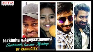 "Jai Simha & Agnyaathavaasi Sankranti Special Mashup by ""Radio City"""
