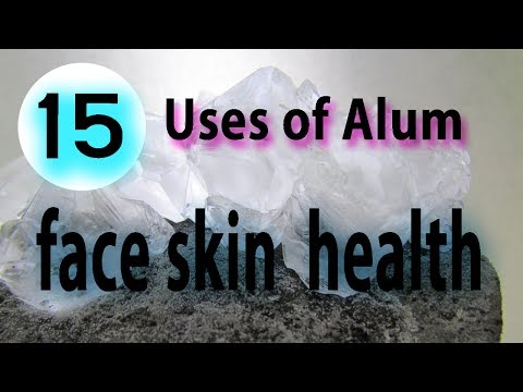 Top 15 Uses of Alum for face, skin, and health - Benefits of Alum Fitkari powder