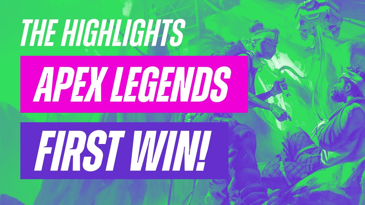 Apex Legends: Bittersweet First Win! – The Highlights