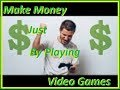 Make Money by Just playing or Testing Video Games