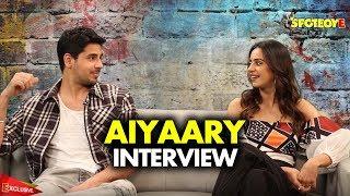 Sidharth Malhotra and Rakul Preet Interview for Aiyaary by Snehal Rajani | SpotboyE