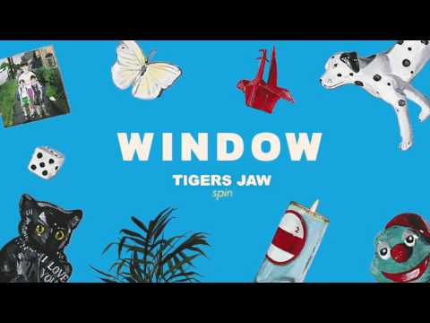Tigers Jaw: Window (Official Audio)